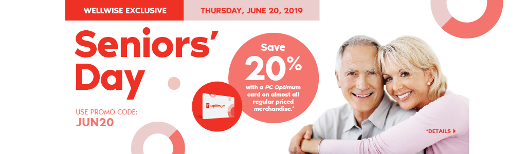 Wellwise by Shoppers Drug Mart Exclusive. Seniors' Day Thursday June 20, 2019. Save 20% with a PC Optimum card on almost all regular priced merchandise. * Use promo code: JUN20. Details.