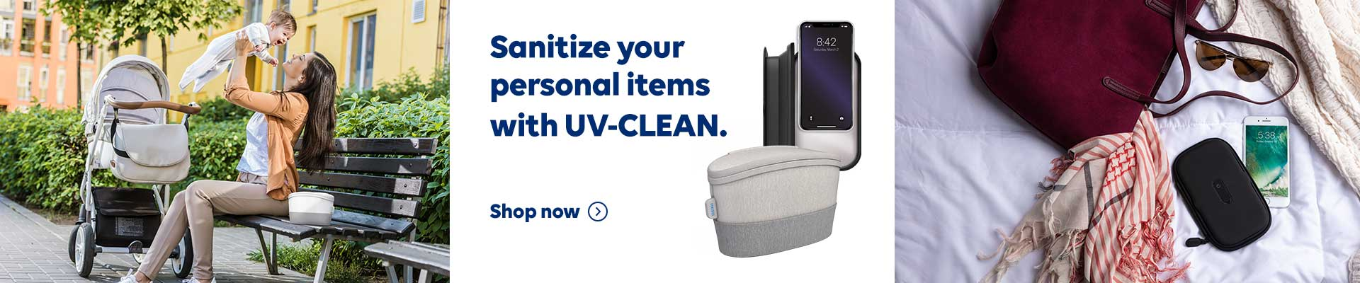 Sanitize your personal items with UV CLEAN. Shop now.