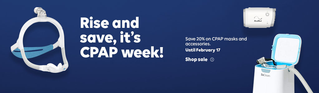 Rise and save, it's CPAP week! Save 20% on CPAP masks and accessories. Until February 17. Shop sale.
