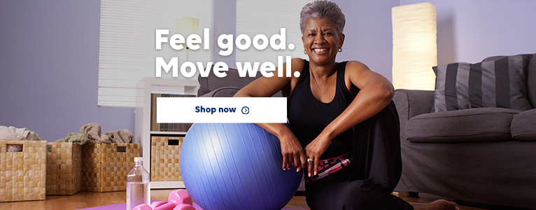 Feel good. Move well. Shop Fitness & Nutrition.