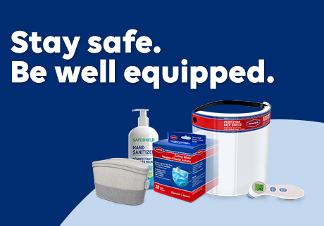 Stay safe. Be well equipped.