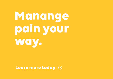 Manage pain your way. Learn more today.