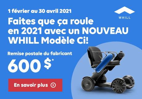 Remis Postale du fabricant. 1 février au 30 avril 2021. Faites que ça roule en 2021 avec un NOUVEAU WHILL Modèle Ci.