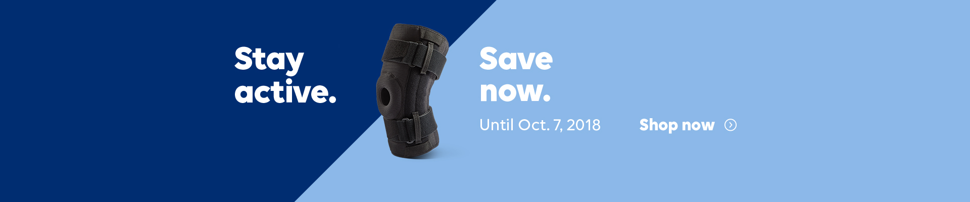 Stay active. Save now. Until October 7, 2018