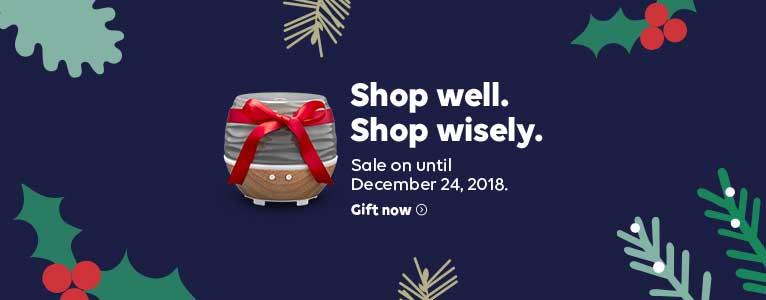 Shop well. Shop wisely. Sale on until December 24, 2018. Shop now >
